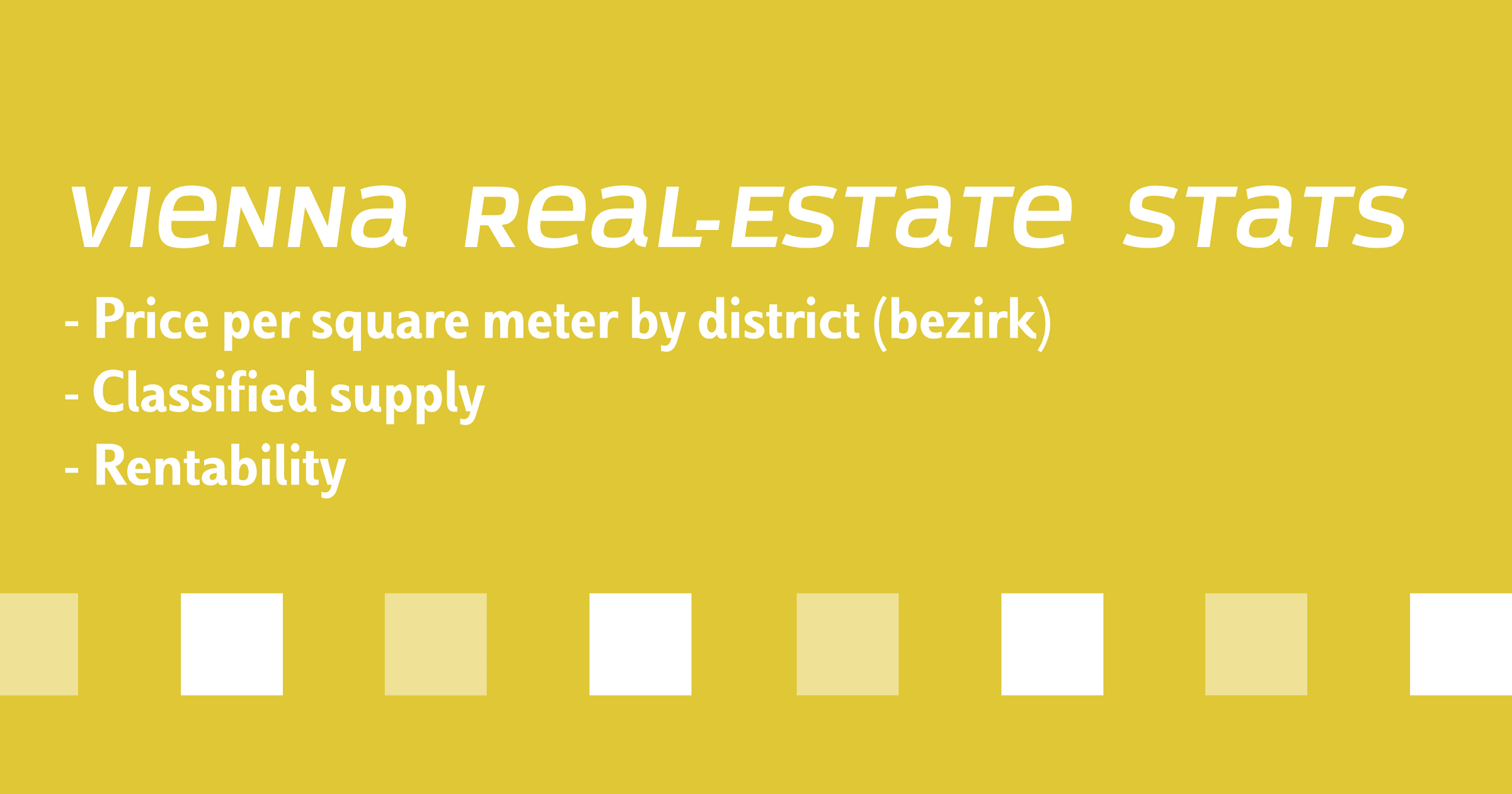 Vienna, Austria, Residential Real-Estate Price Tracker